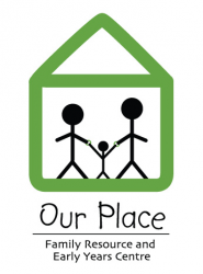 Our Place Family Resource and Early Years Centre