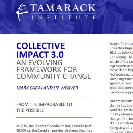 COLLECTIVE IMPACT 3.0 AN EVOLVING FRAMEWORK FOR COMMUNITY CHANGE